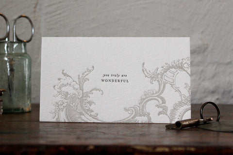 "Letterpress Notecard - ""You truly are wonderful"""