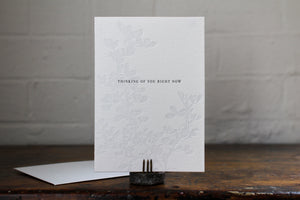 "Letterpress Greeting Card - ""Thinking of you right now"""