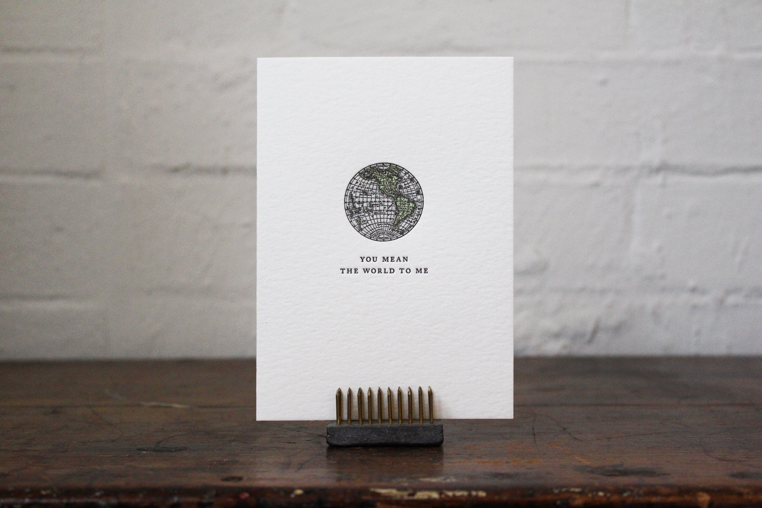 "Letterpress Greeting Card - ""You mean the world to me"""