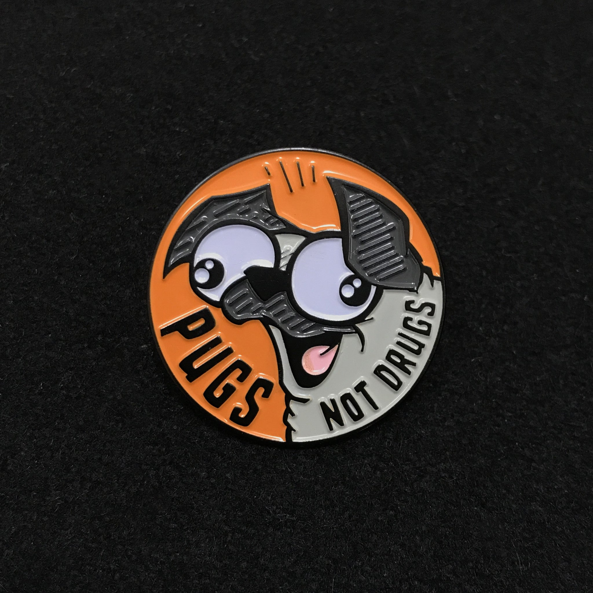 """Pugs Not Drugs"" Enamel Pin"