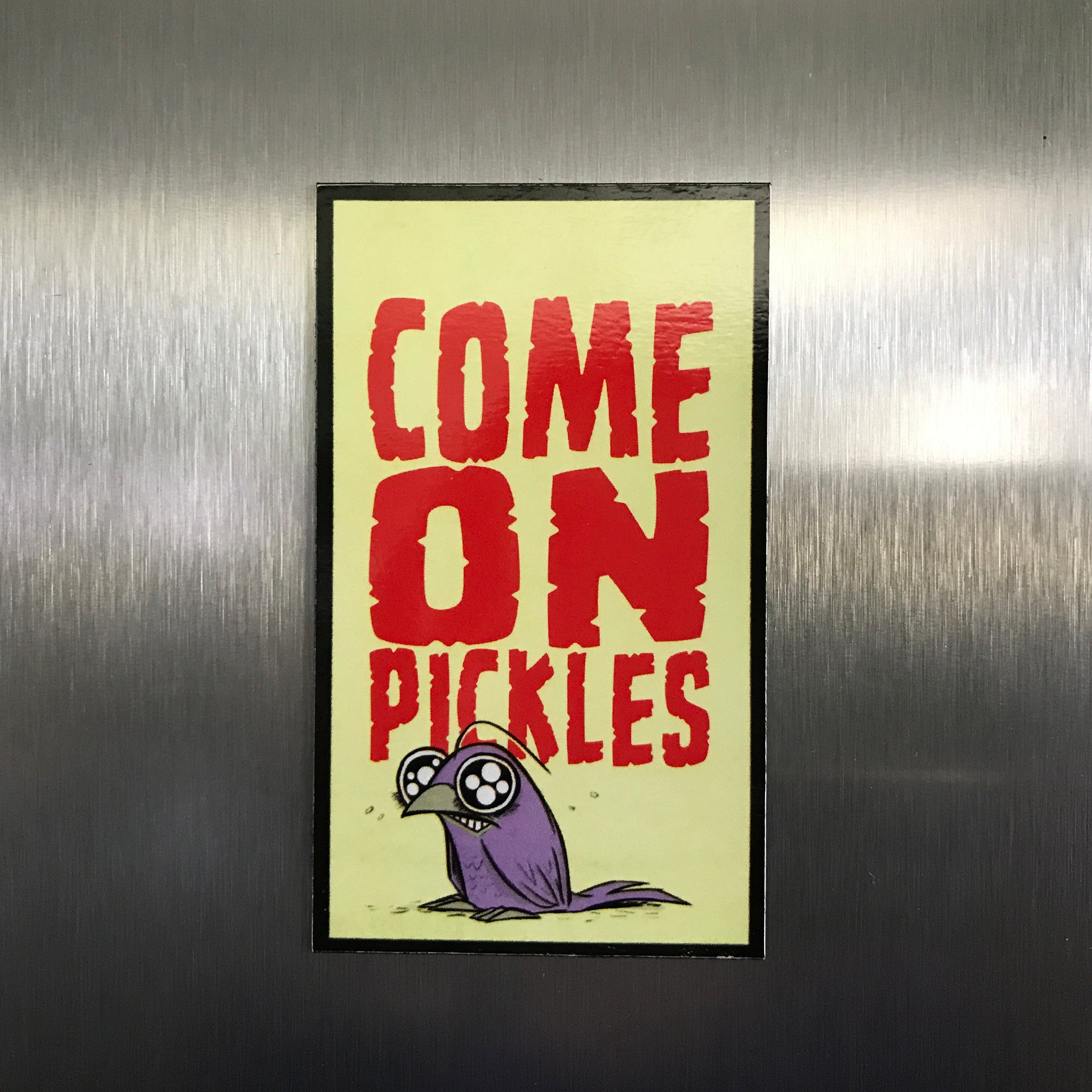 Pickles Magnet!