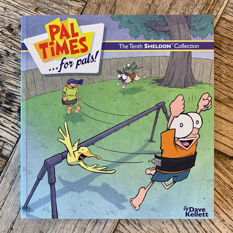 NEW! Book 10: Pal Times for Pals!
