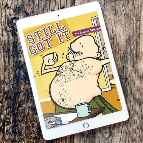 BOOK 7: Still Got It eBook
