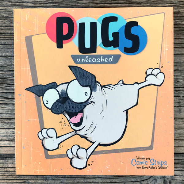NEW! Pugs Unleashed