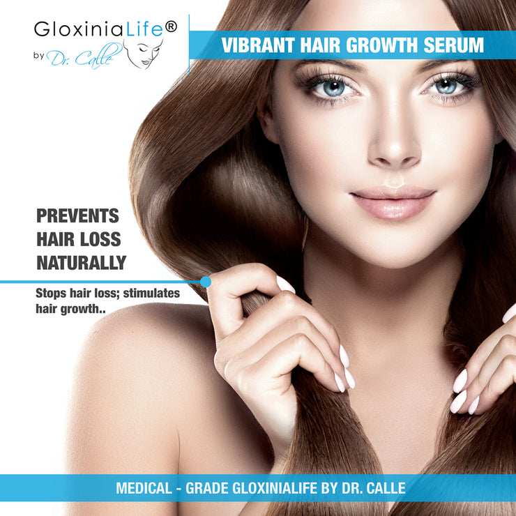GloxiniaLife by Dr. Calle Vibrant Hair Growth Serum- Natural Hair Loss Treatment- Growth Hair-Hair Loss-Gloxinialife