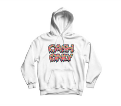 Cash Only Hoodie