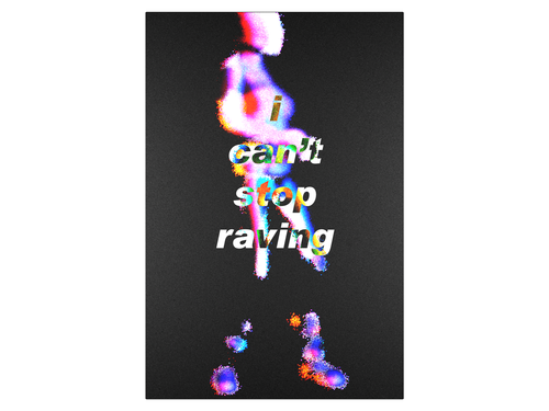 I CAN'T STOP RAVING ~ TWICE GOODNIGHT Limited Edition Poster