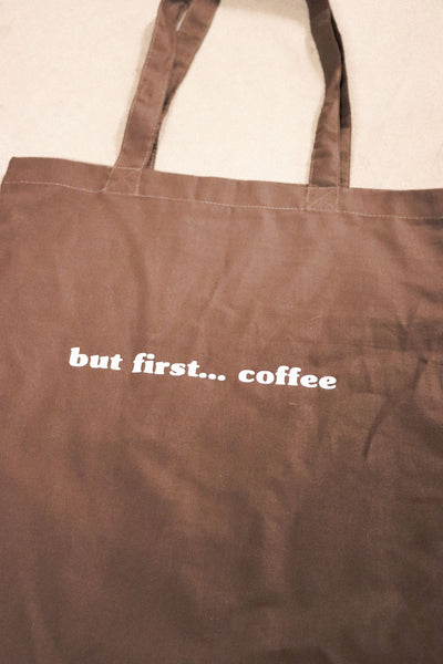 But First... Coffee Tote Bag