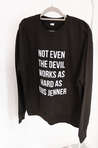 not even the devil sweater