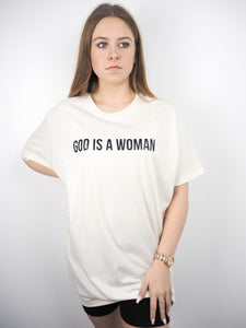 GOD IS A WOMAN OVERSIZED TEE