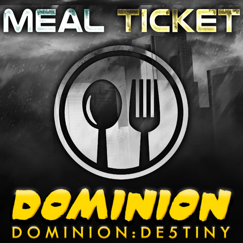 DOMINION MEAL TICKET