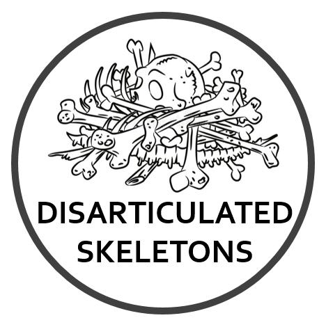 Disarticulated Skeletons (Whole)