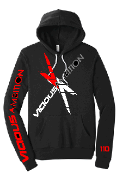 Vicious Ambition Hoodie