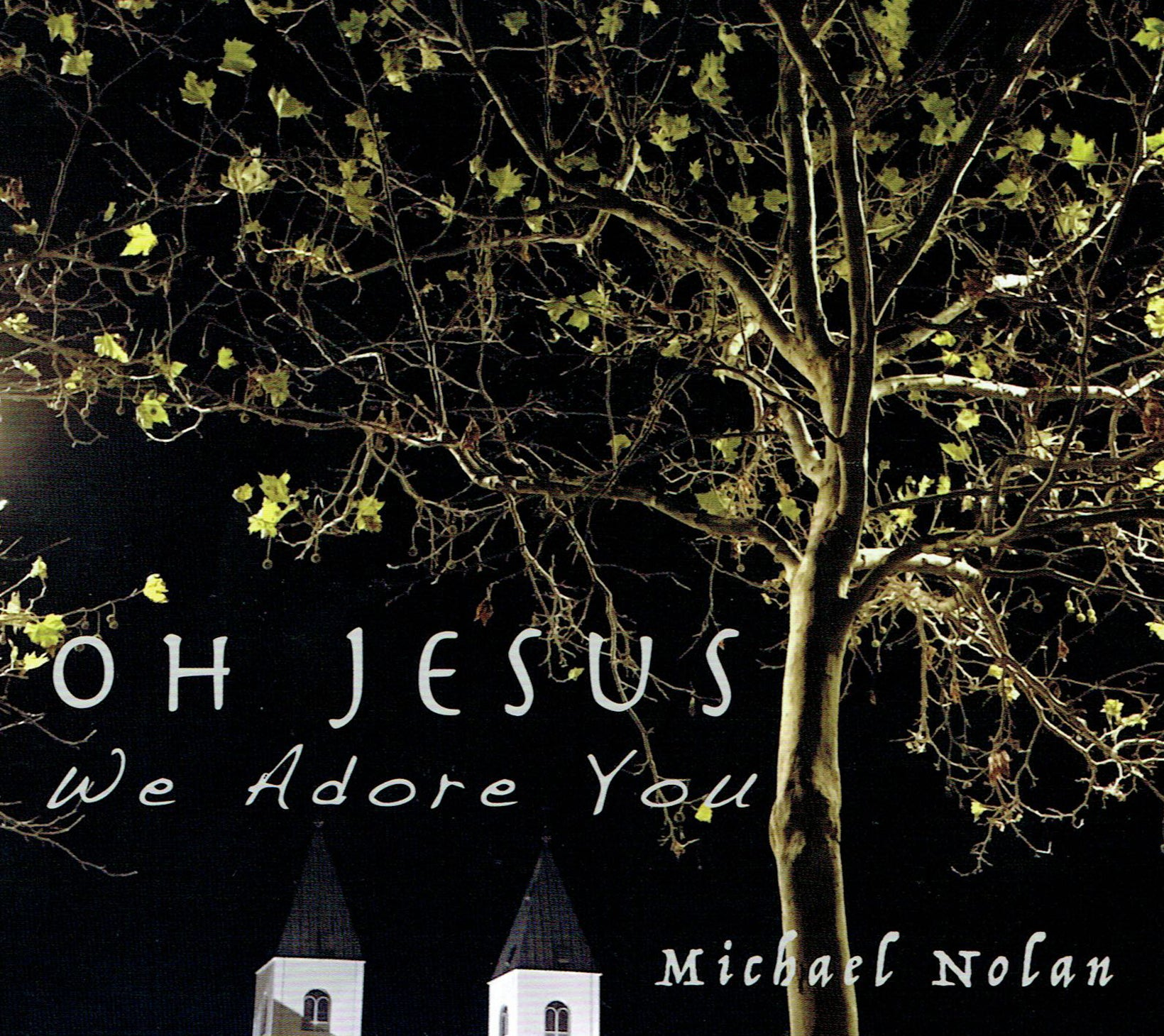 OH JESUS We Adore you