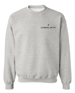 """Sayonara, Haters"" Heather Grey Sweatshirt"
