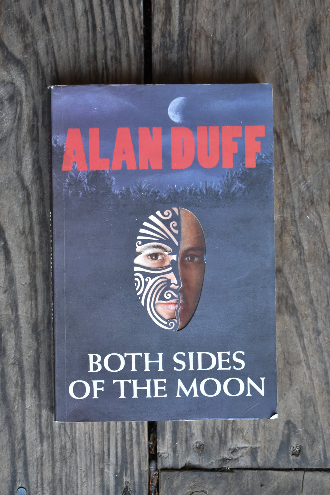 Both Sides of the Moon by Alan Duff