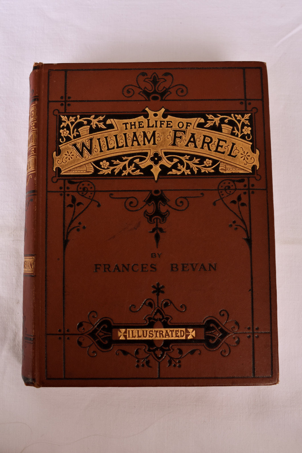 The Life of William Farel - True Stories of God's Servants