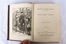 Load image into Gallery viewer, The Life of William Farel - True Stories of God's Servants