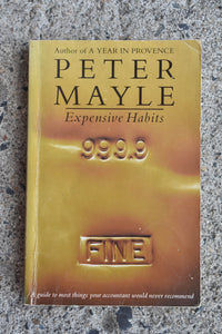 Expensive Habits by Peter Mayle