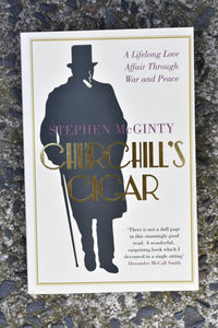 Churchill's Cigar by Stephen McGinty