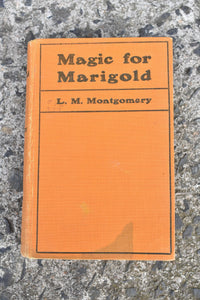 Magic for Marigold by L.M Montgomery, 1929