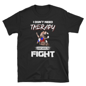 I Don't Need Therapy I Need... - RMFCLOTHING
