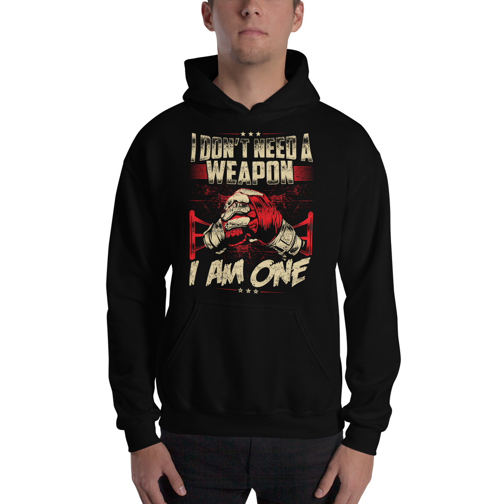 I am A Weapon Hoodie - RMFCLOTHING
