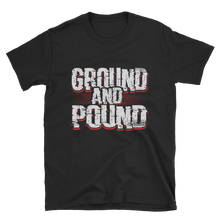 Load image into Gallery viewer, Ground And Pound Shirt