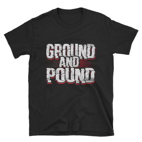 Ground And Pound Shirt