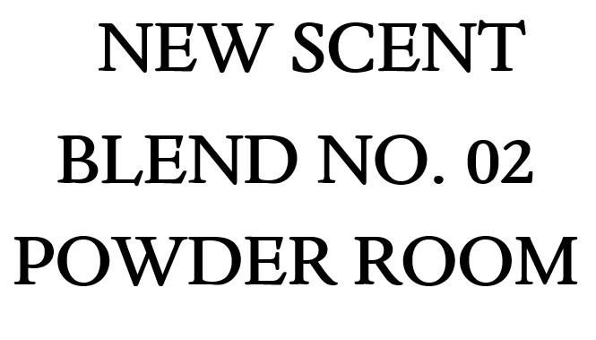 Blend No. 02 Powder Room