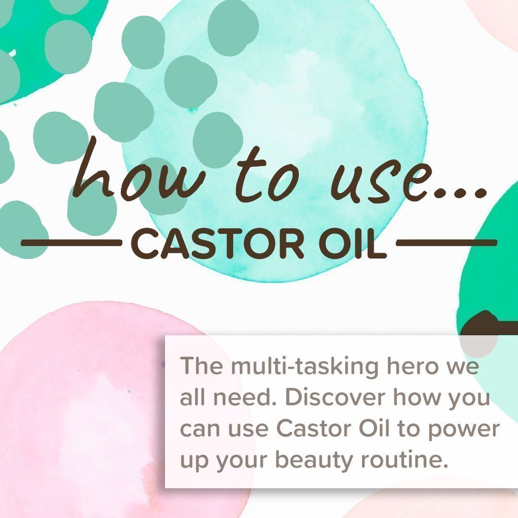 How to use Castor Oil