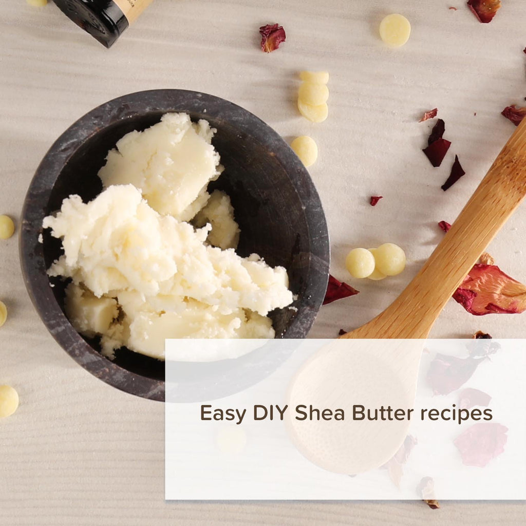 Easy Shea Butter Recipes