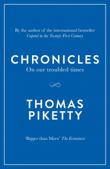 Chronicles  by Thomas Piketty - 9780241234914