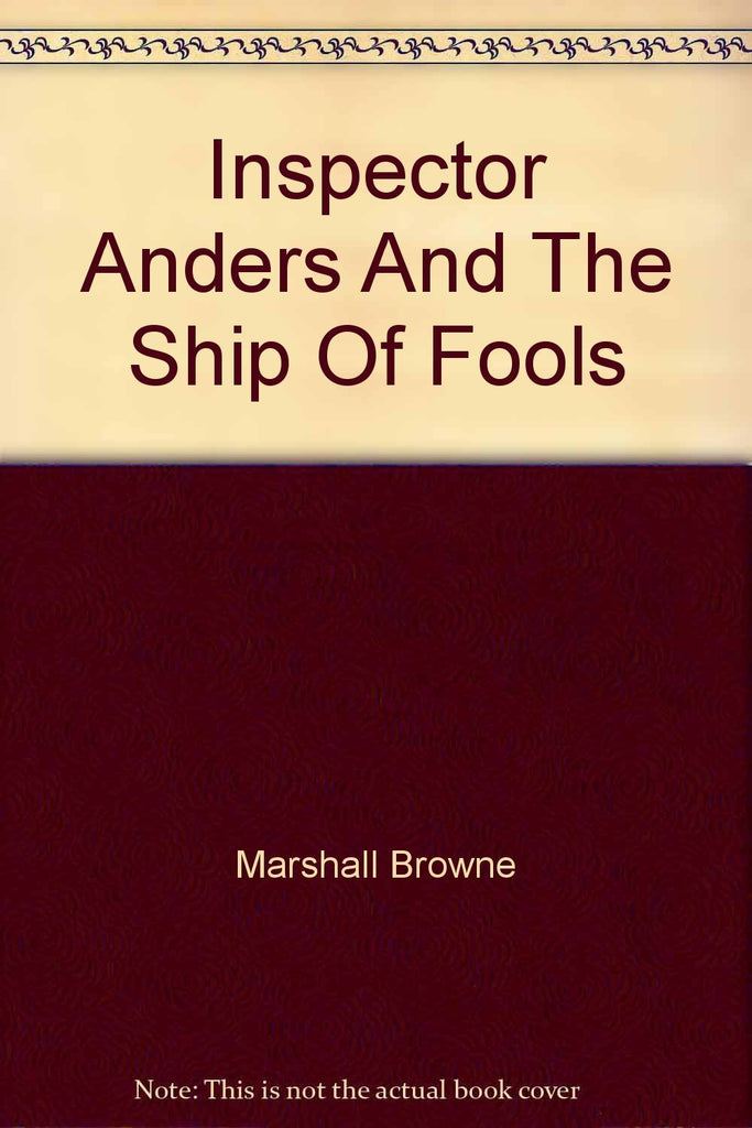 Inspector Anders and the Ship of Fools  -
