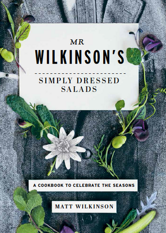 Mr Wilkinson's Simply Dressed Salads  by Matt Wilkinson - 9781743792742