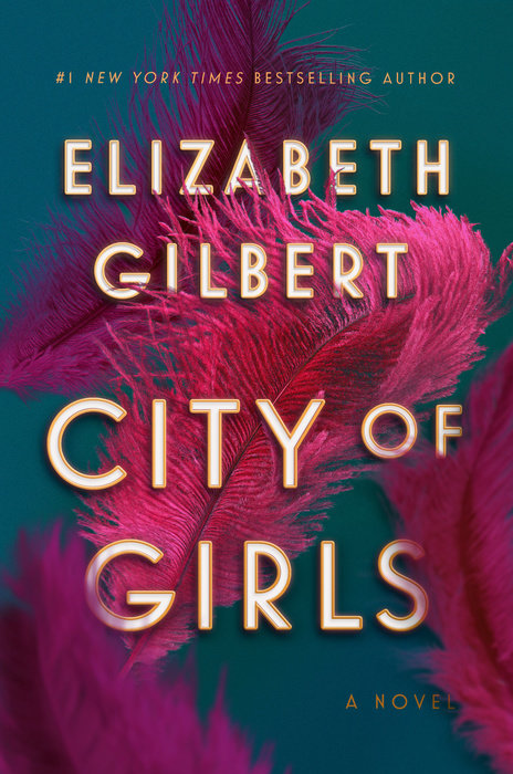 City of Girls  by Elizabeth Gilbert - 9781526610423