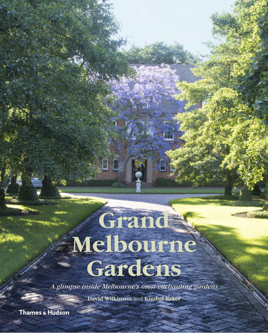 Grand Melbourne Gardens  by David Wilkinson - 9780500501146