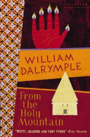 From the Holy Mountain  by William Dalrymple - 9780006547747