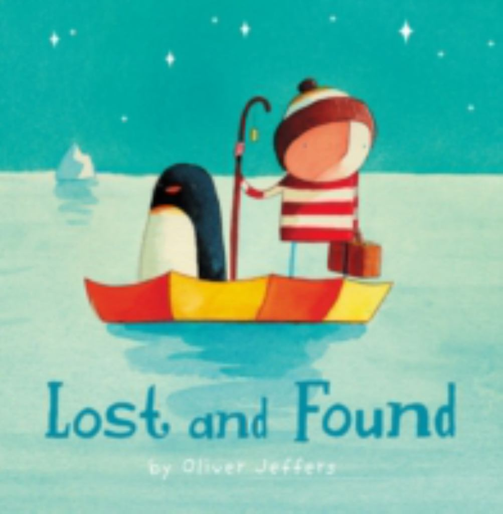 Lost and Found  by Oliver Jeffers (Illustrator) - 9780007150359