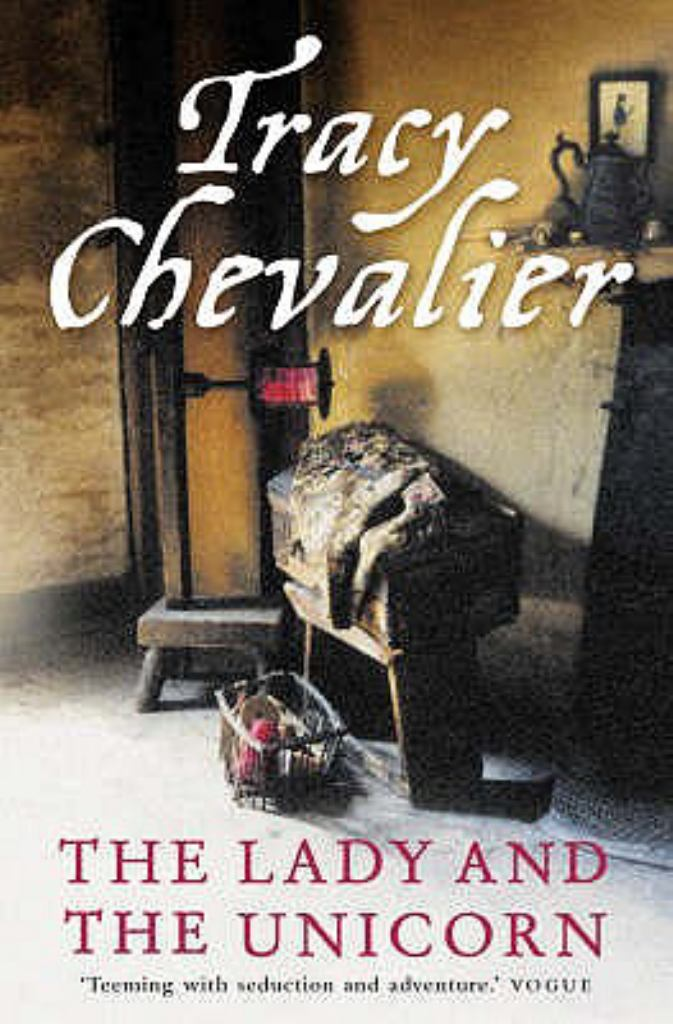 The Lady and the Unicorn  by Tracy Chevalier - 9780007172313