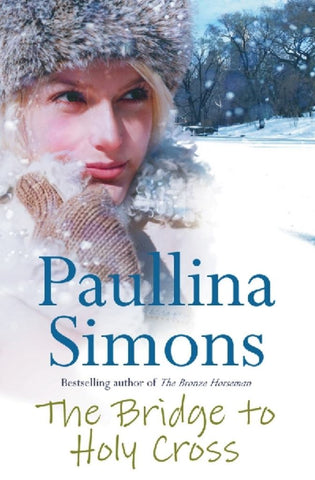 The Bridge to Holy Cross  by Paullina Simons - 9780007175765