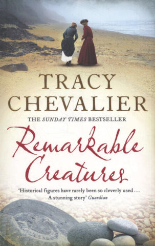 Remarkable Creatures  by Tracy Chevalier - 9780007178384