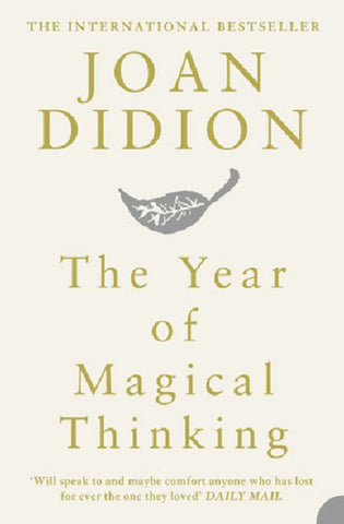 The Year of Magical Thinking  by Joan Didion - 9780007216857