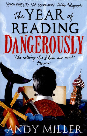 The Year of Reading Dangerously  by Andy Miller - 9780007255764