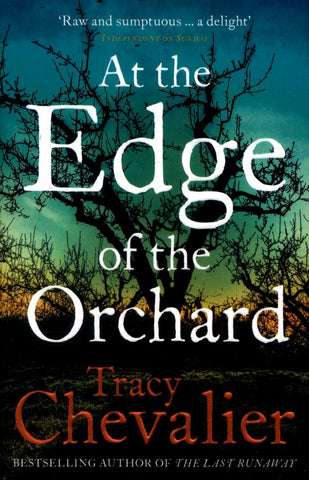 At the Edge of the Orchard  by Tracy Chevalier - 9780007350407