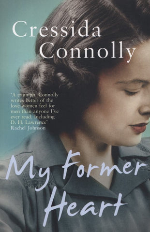 My Former Heart  by Cressida Connolly - 9780007356355