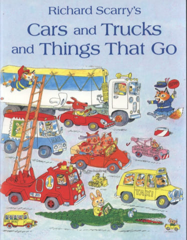 Cars and Trucks and Things That Go  by Richard Scarry - 9780007357383