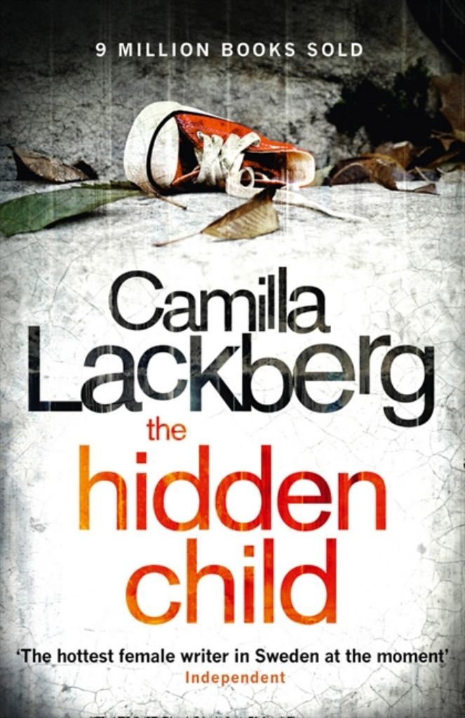 The Hidden Child  by Camilla Läckberg - 9780007419494