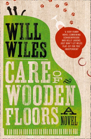 Care of Wooden Floors  by Will Wiles - 9780007424443
