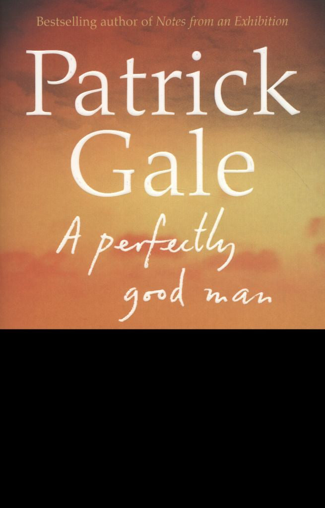A Perfectly Good Man  by Patrick Gale - 9780007465088